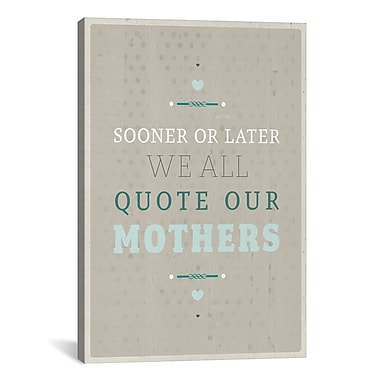 iCanvas American Flat Quoting Mothers Textual Art on Wrapped Canvas; 26'' H x 18'' W x 0.75'' D