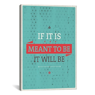 iCanvas It Will Be Textual Art on Wrapped Canvas; 26'' H x 18'' W x 0.75'' D