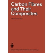 Carbon Fibres and Their Composites: Based on papers presented at the International Conference on Carb, Used Book (9783642707278)