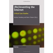 (Re)Inventing the Internet: Critical Case Studies (9789460917325)