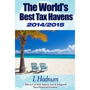 World's Best Tax Havens 2014-2015, Paperback (9781497381223)