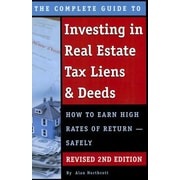 Complete Guide to Investing in Real Estate Tax Liens & Deeds, 2nd Edition, Paperback (9781601388995)