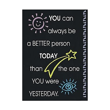 Trend Enterprises® ARGUS® Poster, You Can Always Be A Better