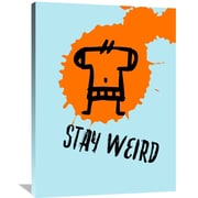 Naxart 'Stay Weird Poster' Painting Print on Wrapped Canvas; 40'' H x 30'' W x 1.5'' D