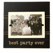 Mud Pie  Wedding Best Party Ever Picture Frame