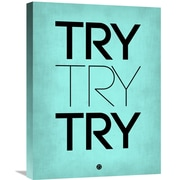 Naxart 'Try Try Try Poster' Textual Art on Wrapped Canvas in Blue; 24'' H x 18'' W x 1.5'' D
