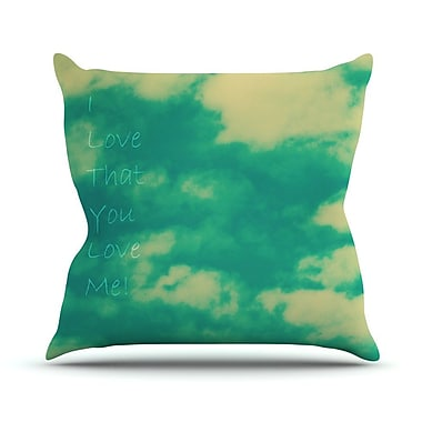 KESS InHouse I Love That You Love Me Throw Pillow; 26'' H x 26'' W