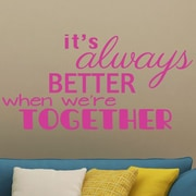 SweetumsWallDecals Better When We're Together Wall Decal; Hot Pink