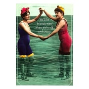 Hallmark Birthday Greeting Card, We'll be Friends Even When we're Old and Crazy (0349ZZB5164)