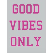 SweetumsWallDecals Good Vibes Only Wall Decal; Hot Pink