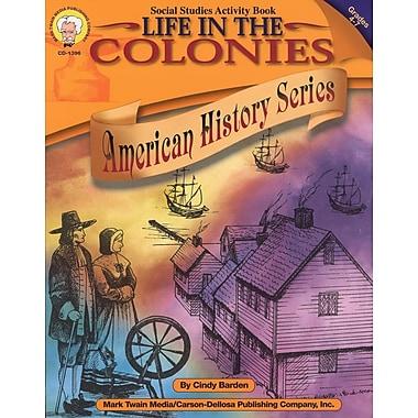 eBook: Mark Twain 1396-EB Life in the Colonies, Grade 4 - 7