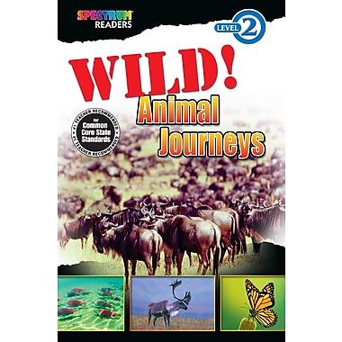 Livre numérique : Spectrum 704328-EB Wild! Animal Journeys, maternelle à 1re année