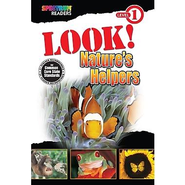 Livre numérique : Spectrum 704322-EB Look! Nature's Helpers, prématernelle à 1re année