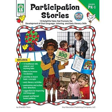 Livre numérique : Key Education� -- Participation Stories 804033-EB, prématernelle à 1re année