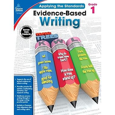 Livre numérique : Carson-Dellosa� -- Evidence-Based Writing 104824-EB, 1re année