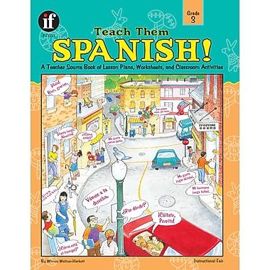 eBook: Instructional Fair 1568228422-EB Teach Them Spanish!, Grade 3