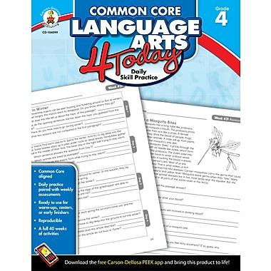 Livre numérique : Carson-Dellosa� -- Common Core Language Arts 4 Today 104599-EB, 4e année