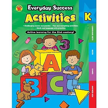 eBook: Brighter Child 704380-EB Everyday Success™ Activities Kindergarten, Grade K