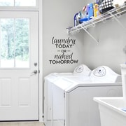 Wallums Wall Decor Laundry Today or Naked Tomorrow Wall Decal; Dark Red