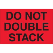"Tape Logic® Labels, ""Do Not Double Stack"", 4"" x 6"", Fluorescent Red, 500/Roll (DL1317)"