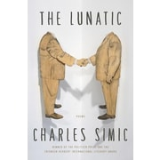 The Lunatic: Poems, Hardcover (9780062364746)