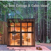 150 Best Cottage and Cabin Ideas, Hardcover (9780062395207)