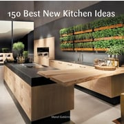 150 Best New Kitchen Ideas, Hardcover (9780062396129)