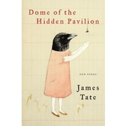 Dome of the Hidden Pavilion: New Poems, Hardcover (9780062399205)
