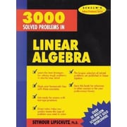 3,000 Solved Problems in Linear Algebra, Paperback (9780070380233)