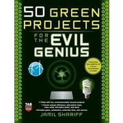 50 Green Projects for the Evil Genius, Paperback (9780071549592)