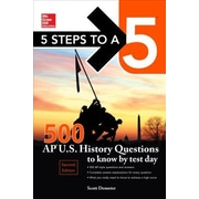 5 Steps to a 5 500 AP Us History Questions to Know by Test Day, 2nd Edition, 0002, Paperback (9780071848602)
