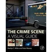 The Crime Scene: A Visual Guide, Hardcover (9780128012451)
