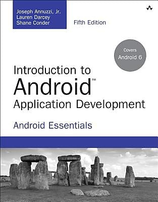 Introduction to Android Application Development: Android Essentials, 0005, Paperback (9780134389455)