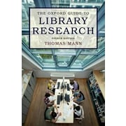 The Oxford Guide to Library Research, 0004, Paperback (9780199931064)