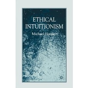 Ethical Intuitionism, Paperback (9780230573741)
