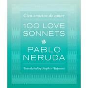 100 Love Sonnets: Cien Sonetos de Amor, Paperback (9780292756519)