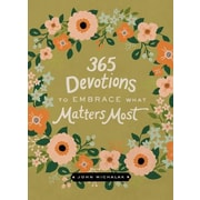 365 Devotions to Embrace What Matters Most, Hardcover (9780310003588)