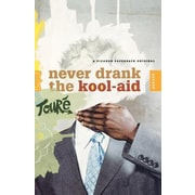 Never Drank the Kool-Aid: Essays, Paperback (9780312425784)