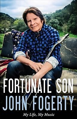 Fortunate Son: My Life, My Music, Hardcover (9780316244572) 2265977