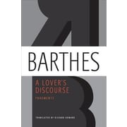 A Lover's Discourse: Fragments, Paperback (9780374532314)