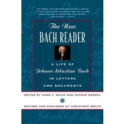 The New Bach Reader the New Bach Reader, Paperback (9780393319569)
