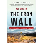 The Iron Wall: Israel and the Arab World, Paperback (9780393346862)