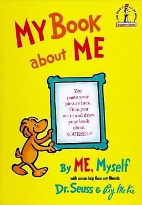 My Book about Me: By Me, Myself, Hardcover (9780394800936)