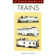 A Field Guide to Trains of North America, Paperback (9780395701126)