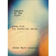 Chasers of the Light: Poems from the Typewriter Series, Hardcover (9780399169731)