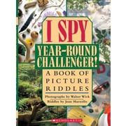 I Spy Year Round Challenger: A Book of Picture Riddles, Hardcover (9780439316347)