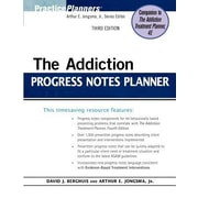 The Addiction Progress Notes Planner, 0003, Paperback (9780470402764)