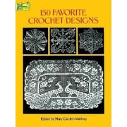 150 Favorite Crochet Designs, Paperback (9780486285726)