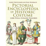 Pictorial Encyclopedia of Historic Costume, Paperback (9780486461427)