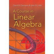 A Course in Linear Algebra, Paperback (9780486469089)